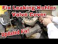 NEW* Updated* How To Fix A Leaking Valve Cover On A Kohler Courage Engine (Updated Fix) with Taryl