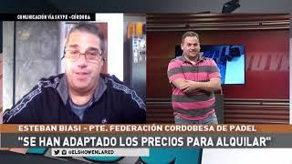Esteban Biasi   Federación cordobesa de Padel en El Show En La Red