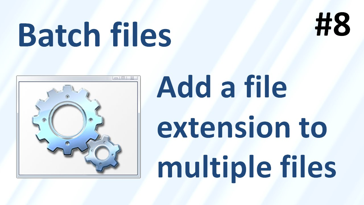 change extension of multiple file windows 10