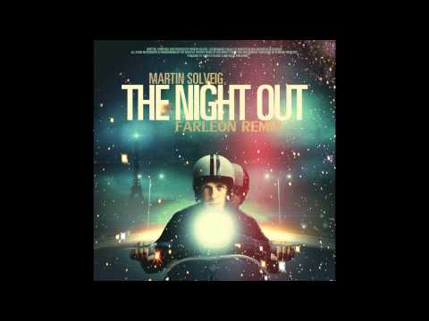 Martin Solveig - The Night Out (Farleon Nu-Disco Remix)