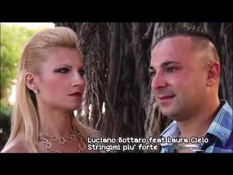 karaoke Luciano Bottaro Ft Laura Cielo   Stringimi Più Forte