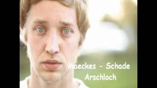 Maeckes - Schade Arschloch