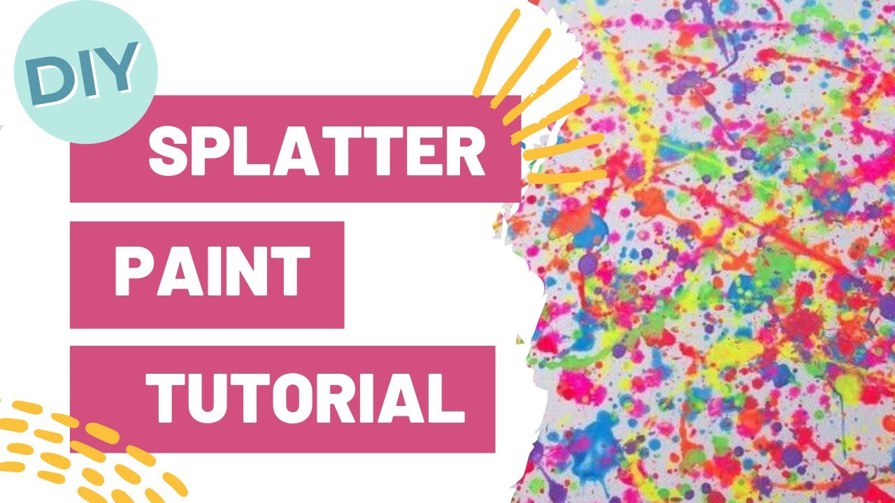 Diy Splatter Paint Tutorial Youtube