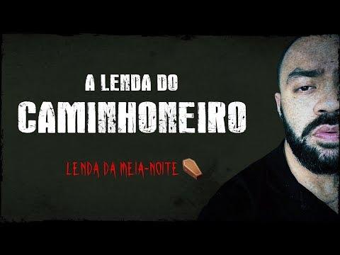 A LENDA DO CAMINHONEIRO - Lenda Urbana