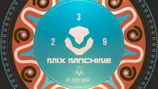 Andy Mart - Mix Machine 239 (8 Oct 2015)