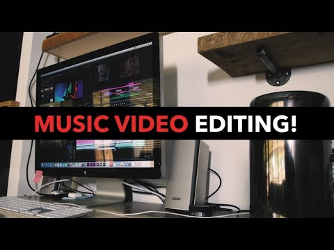So You Want To Edit Music Videos?!