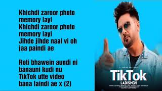 Tik Tok Lyrics Ladi Singh Desi Routz Mandier kailey