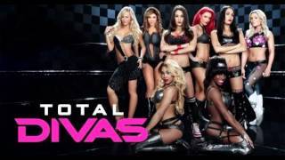 "WWE: Total Divas Official Theme Song ""Top of The World"" Lyrics"