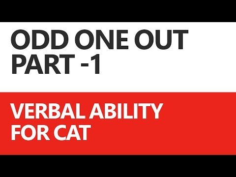 Odd One Out: Verbal Ability for CAT (Part 1/5) - Unacademy