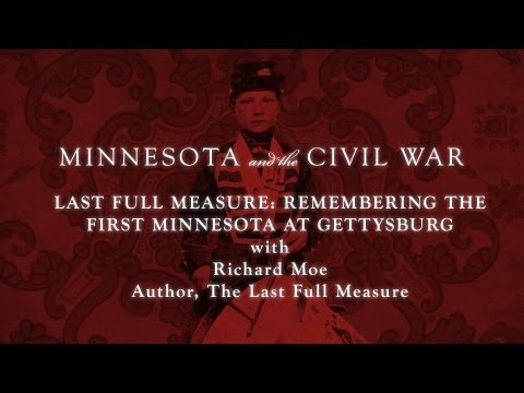 Minnesota Historical Society: Richard Moe, author of Last Full Measure