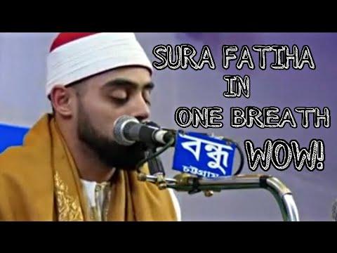 SURA AL-FATHIA IN ONE BREATH- Qari Mohammad Ayyub Asif