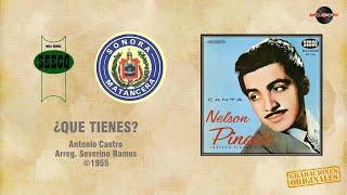 Nelson Pinedo & Sonora Matancera - ¿Que Tienes? (©1955)