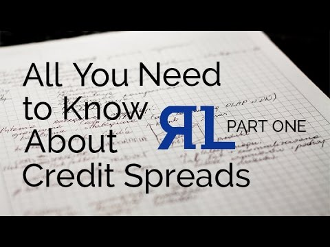 All You Need to Know About Credit Spreads Session 1