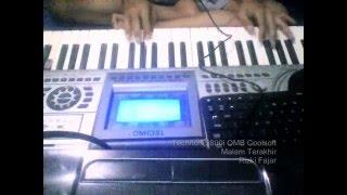 Malam Terakhir Keyboard Techno T9800i OMB Coolsoft Rizki Fajar