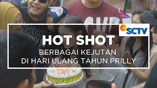 Berbagai Kejutan di Hari Ulang Tahun Prilly - Hot Shot 16/10/15