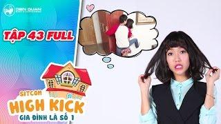 Gia đình là số 1 sitcom | tập 43 full: Diệu Nhi lo