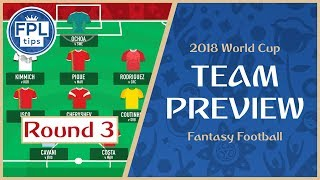 ROUND 3: TEAM SELECTION: Keep Harry Kane vs. Belgium? | WORLD CUP 2018 Fantasy Football Preview