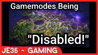 GAMEMODES Being DISABLED in Fortnite: Battle Royale - Glitch!!!
