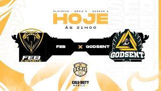 FEB Esports x GODSENT - Playoffs Season 2 - Grande Final   Call of Duty: Mobile