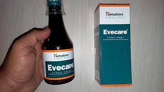 Himalaya Evecare Syurp Benefits हिमालया ईवकेयर सिरप के फ़ायदे Review