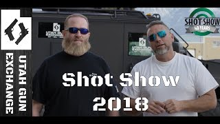 SHOT Show 2018 - What To Expect UGE!