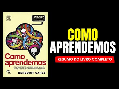 como-aprendemos---benedict-carey---resumo-completo-audiobook
