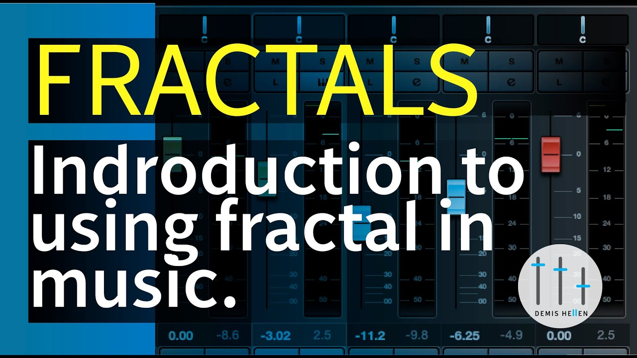 Fractals In Music Music In Maths Series Music Production Tutorials Youtube