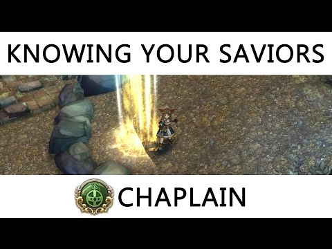 Knowing Your Saviors - Chaplain - Job Advancement, Skill Build, Equipment & Overall Thoughts ~ !