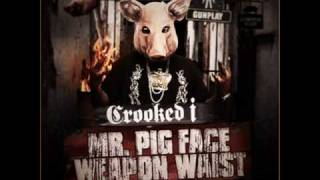 Crooked I - Mr.Pigface