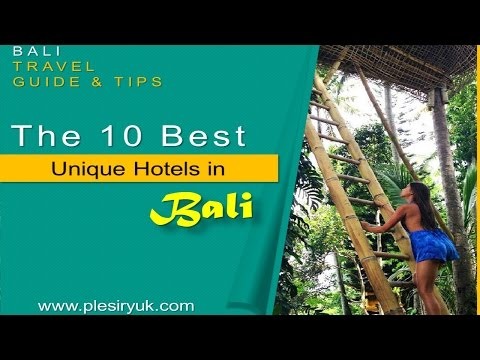 the-10-best-unique-hotels-in-bali,-indonesia---watch-now