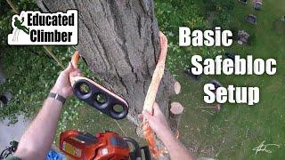 Safebloc: Basic Setup  |  Arborist Rigging Basics