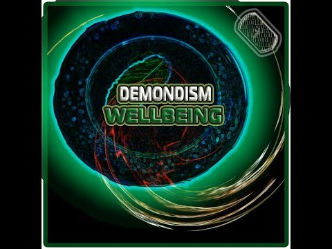 DEMONDISM | WELLBEING (BETTER MIX)