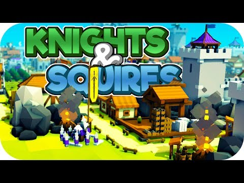 Knights & Squires – Kingdoms and Castles Gameplay – Part 3