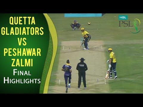 PSL 2017 Final Match: Quetta Gladiators vs. Peshawar Zalmi Highlights
