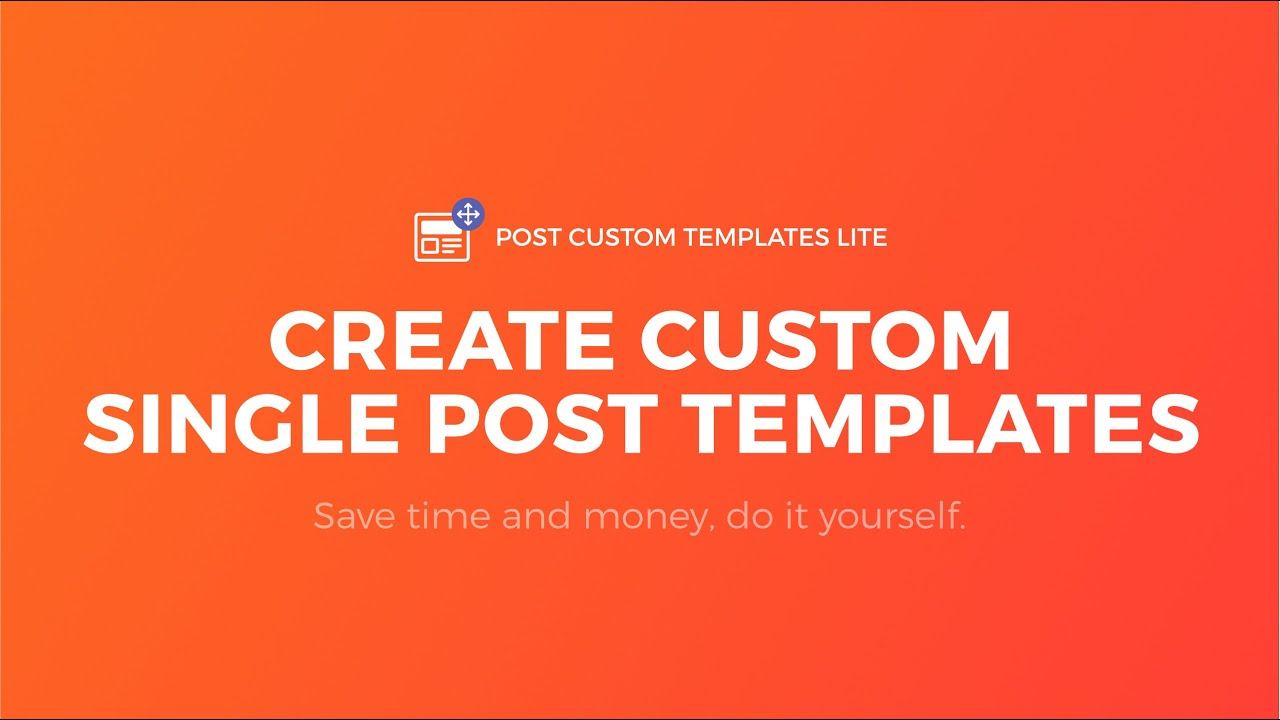 How to create single post templates in wordpress no code for Wordpress single post page template