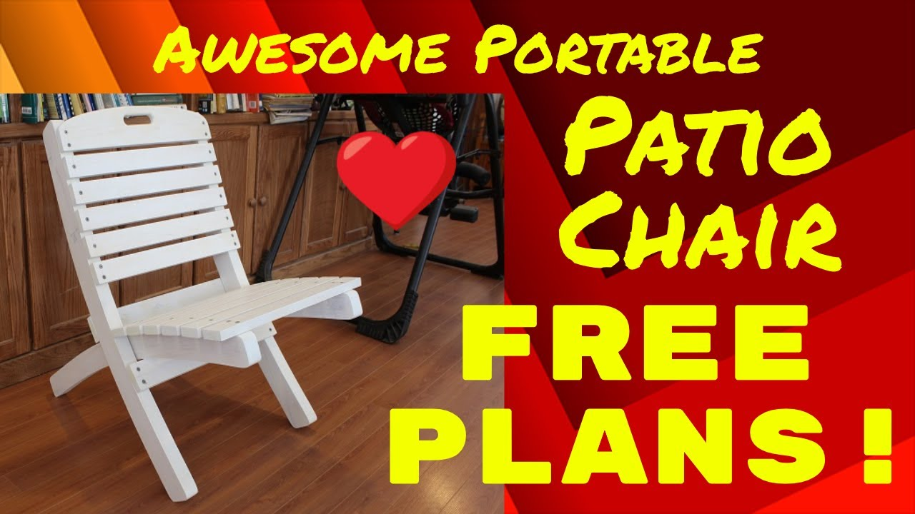 Awesome Portable Patio Chair Free Plans