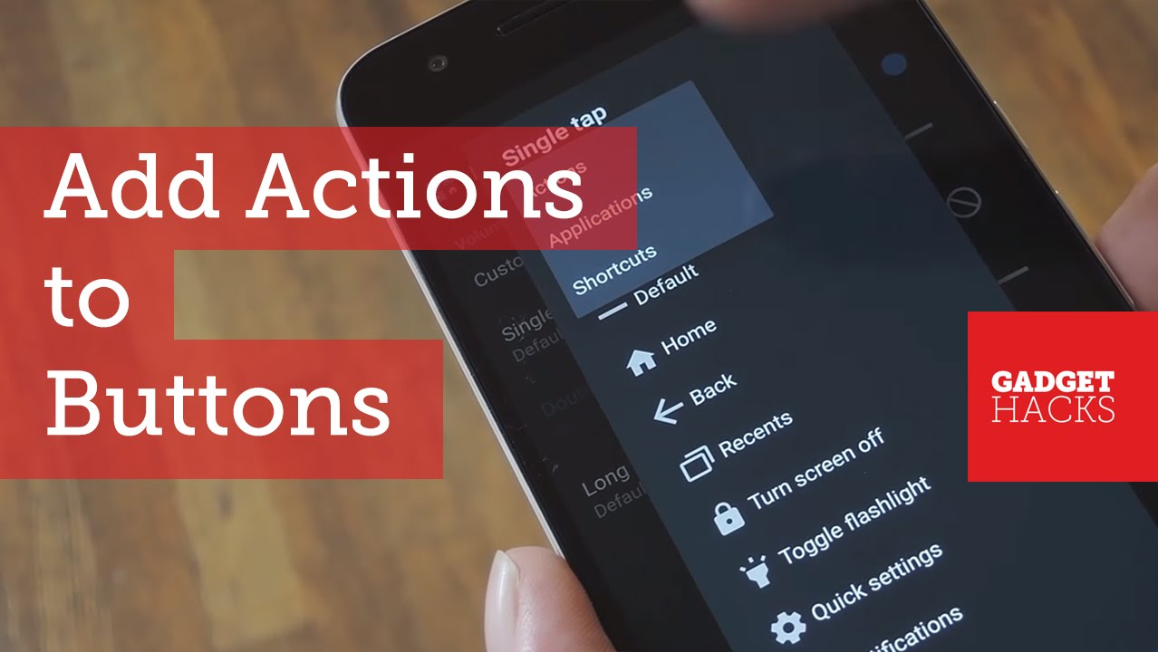 Remap Android's Hardware Buttons Without Root [How-To]