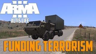 ARMA 3 Altis Life - Funding Terrorism