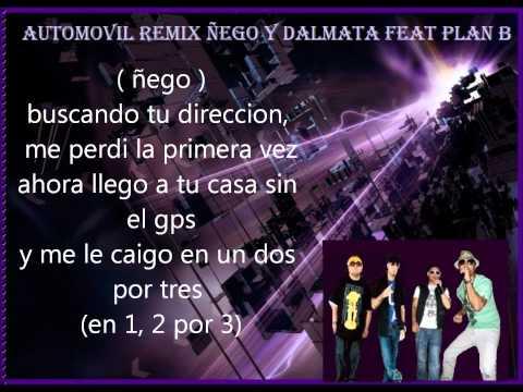 «Automovil» (Remix) Letras – Ñejo & Dalmata Ft. Plan B ✔