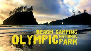Beach Camping at Second Beach - La Push, Washington || Olympic National Park