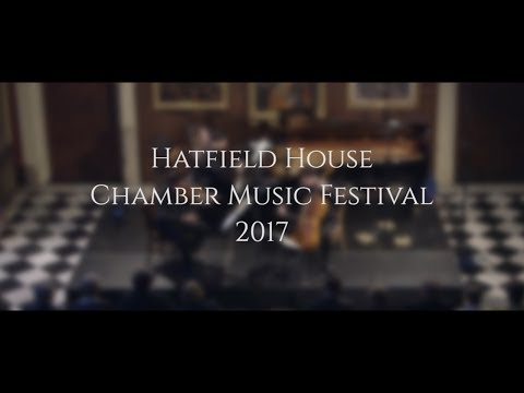 Hatfield House Chamber Music Festival 2017