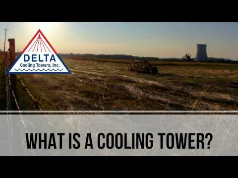 Delta Cooling Towers - What is a Cooling Tower?