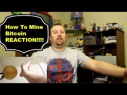 Howtobasic how to mine bitcoin reaction youtube howtobasic how to mine bitcoin reaction ccuart