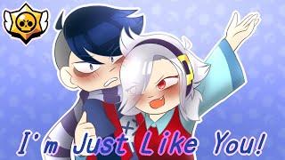 I'm Just Like You [Brawl Stars] Edgar x Colette (Sh*tpost)