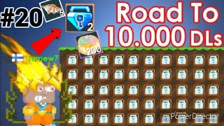 Road To 10,000 DLS #20 ( Selling All My Items ) + I GOT 2 BLUE GEM LOCK! - Growtopia