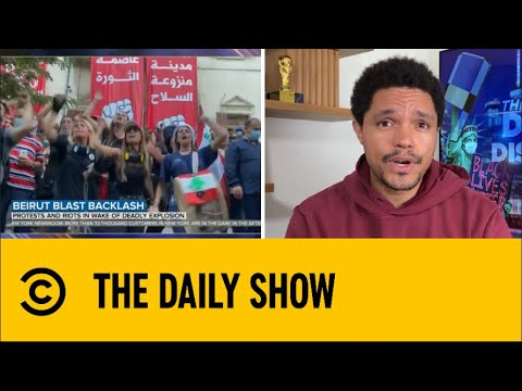 Beirut Explosion Spark Protest | The Daily Social Distancing Show