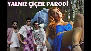 Download ALEYNA TİLKİ YALNIZ ÇİÇEK PARODİ - YALNIZ ÇIRAK / PARODİ KİNGS Mp3