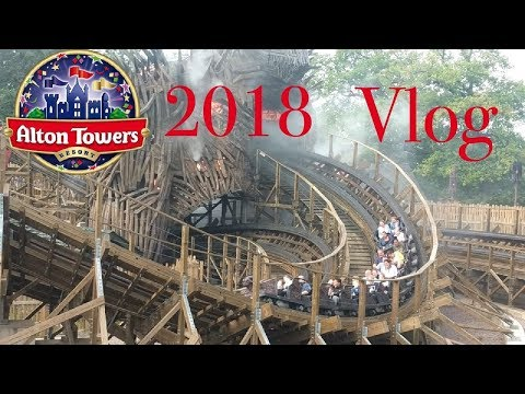Alton towers vlog 2018