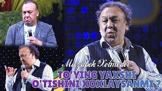 Mirzabek Xolmedov - «To'ying yahshi o'tishini xohliysanmi»? (Otarchilar)