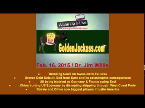Feb  16, 2015  Dr  Jim Willie   Mushrooming of Chaos, EU in crisis, US Isolated, Russia China ahead